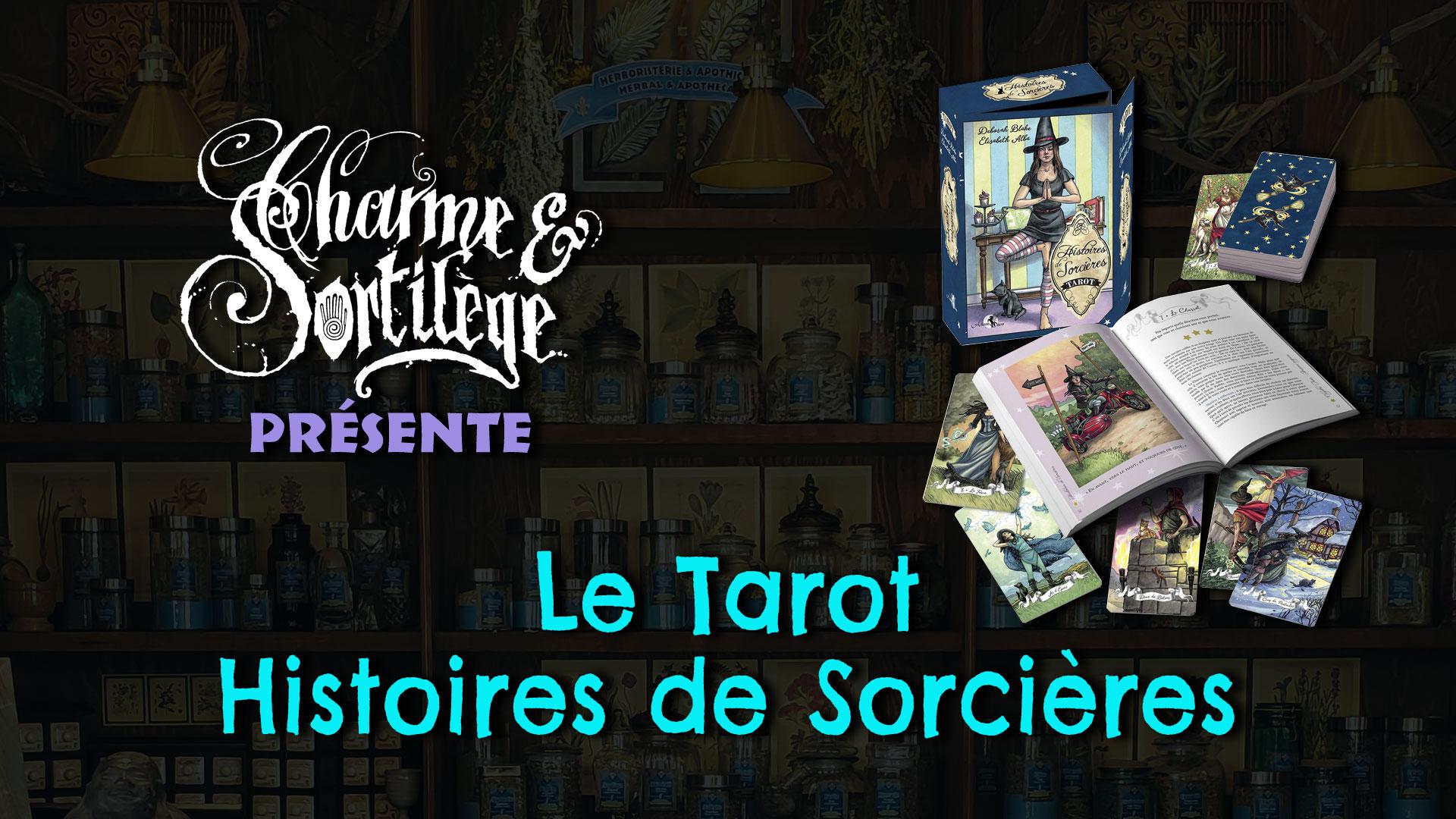 Présentation Tarots : Histoires de Sorcières